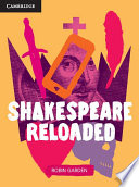 Shakespeare Reloaded