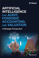 Artificial Intelligence for Audit  Forensic Accounting  and Valuation