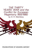 The Thirty Years War and the Conflict for European Hegemony  1600 1660