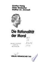 Die Rationalität der Moral