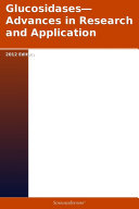 Glucosidases—Advances in Research and Application: 2012 Edition Pdf/ePub eBook