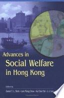 Advances in Social Welfare in Hong Kong