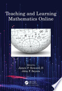 Teaching and Learning Mathematics Online Book