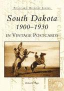 South Dakota  1900 1930  in Vintage Postcards