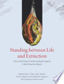 Standing between Life and Extinction