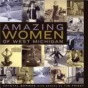 Amazing Women of West Michigan