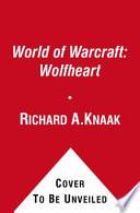 World of Warcraft  Wolfheart Book