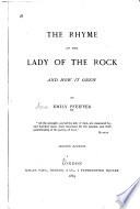 The Rhyme of the Lady of the Rock  and how it Grew     Book PDF