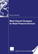 Multi Channel Strategies for Retail Financial Services PDF Book