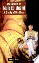 The Novels Of Mulk Raj Anand