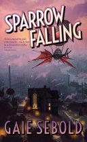 Sparrow Falling
