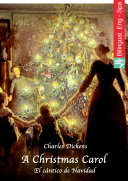 A Christmas Carol (English Spanish edition illustrated)