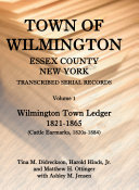 Town of Wilmington, Essex County, New York , Transcribed ...