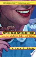 Tasting Food Tasting Freedom PDF