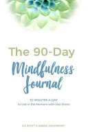 The 90 Day Mindfulness Journal