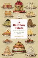 A Rainbow Palate