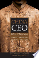 China CEO  : Voices of Experience from 20 International Business Leaders