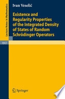 Existence and Regularity Properties of the Integrated Density of States of Random Schr  dinger Operators