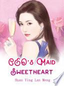 CEO's Maid Sweetheart