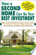 How a Second Home Can Be Your Best Investment