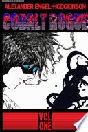 Cobalt Rogue, Vol. 1