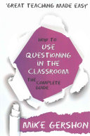 How to Use Questioning in the Classroom