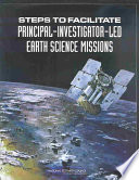 Steps To Facilitate Principal Investigator Led Earth Science Missions