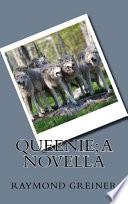 Queenie  a Novella