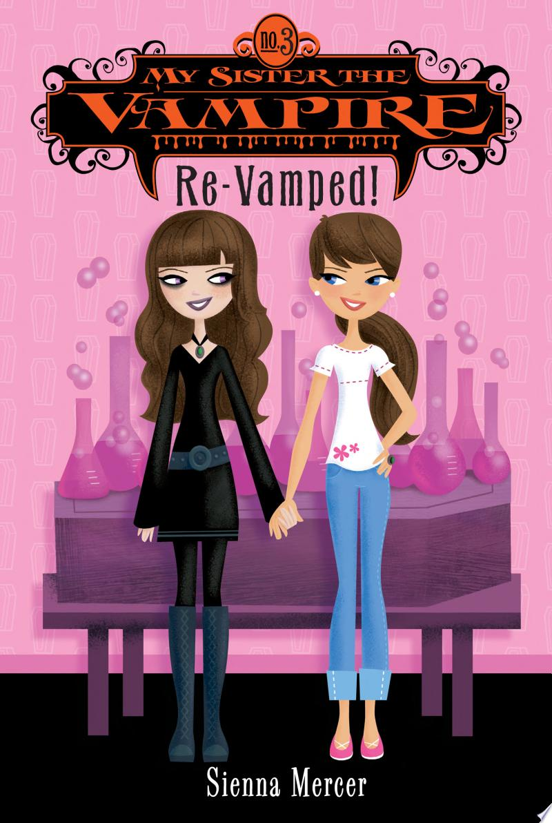 My Sister the Vampire #3: Re-Vamped! banner backdrop