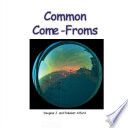 Common Come-Froms. - Origins of Everyday Objects