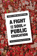 A Fight for the Soul of Public Education