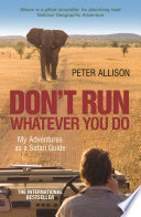 Don T Run Whatever You Do Book