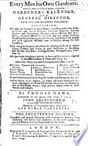 Every Man His Own Gardener ... By Thomas Mawe ... John Abercrombie ... and Other Gardeners [or Rather, by Abercrombie Alone]. The Fourteenth Edition, Corrected, and Greatly Enlarged, Etc