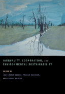 Inequality  Cooperation  and Environmental Sustainability