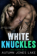 Pdf White Knuckles (Lost Kings MC #7)