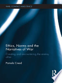 Ethics Norms And The Narratives Of War