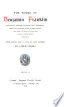 The Works of Benjamin Franklin Book PDF