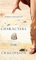 Characters of the Crucifixion