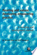 Meaning and Values: Developing Empowering Practice