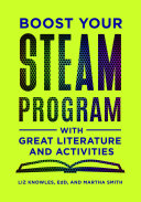 Boost Your STEAM Program With Great Literature and Activities Book