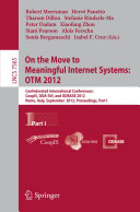 On the Move to Meaningful Internet Systems  OTM 2012