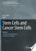 Stem Cells and Cancer Stem Cells  Volume 1