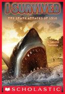 I Survived the Shark Attacks of 1916 (I Survived #2)