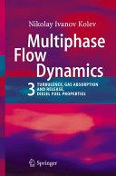 Multiphase Flow Dynamics