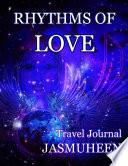 Rhythms of Love   Jasmuheen s Travel Journal Book
