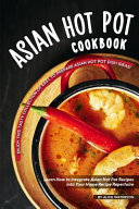 Asian Hot Pot Cookbook
