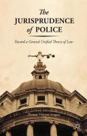 The Jurisprudence of Police