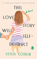This Love Story Will Self-Destruct