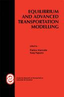 Equilibrium and Advanced Transportation Modelling Pdf/ePub eBook