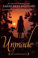 Unmade (The Lynburn Legacy Book 3)